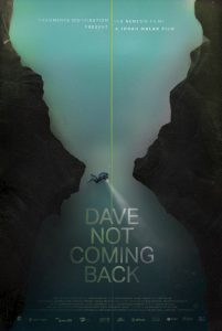 DAVE NOT COMING BACK – A film by Jonah Malak – in theatres on September 11