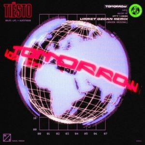 "Tiësto Releases Amazon Original Remix ""Tomorrow (feat. 433) [Ummet Ozcan Remix]"""