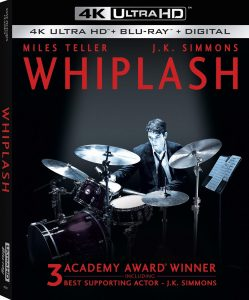 SONY PICTURES HOME ENTERTAINMENT New Release – WHIPLASH on 4K Ultra HD