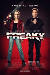 Universal Pictures and Blumhouse Productions' FREAKY will be released in Canada on Friday, December 4, 2020.