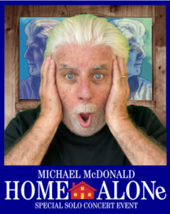 Michael McDonald presents Home Alone: A Special Solo Concert livestream on Sept 30