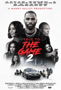 True To The Game 2 – Trailer Now Available!