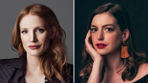 "JESSICA CHASTAIN AND ANNE HATHAWAY TO STAR IN ""MOTHERS' INSTINCT"" FOR ANTON"