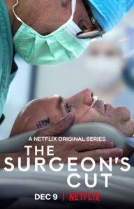 Netflix – TRAILER DEBUT: The Surgeon's Cut Premieres Dec. 9
