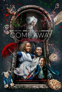 Come Away – December 8th VOD Release Date