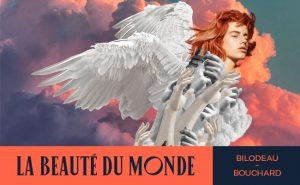 Opéra de Montréal postpones La beauté du monde by Michel Marc Bouchard