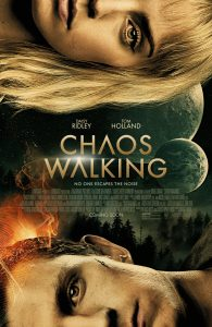 Chaos Walking In Theaters & IMAX on March 5, 2021