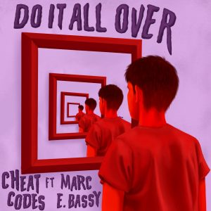 "Multi-Platinum DJ Trio Cheat Codes Release Addictive New Single ""Do It All Over"" ft. Marc E. Bassy  ​  ​"