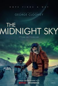 Netflix// THE MIDNIGHT SKY Starring and Directed By George Clooney