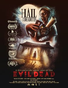 Evil Dead documentary HAIL TO THE DEADITES – official trailer and poster