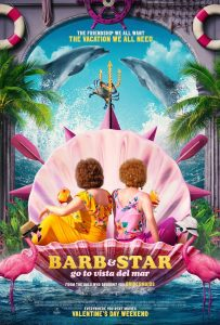 BARB & STAR GO TO VISTA DEL MAR – Premieres Everywhere You Rent Movies February 12