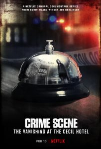 Trailer Debut for Netflix's Crime Scene: The Vanishing at the Cecil Hotel