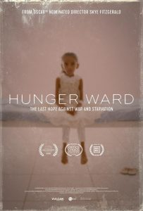 THE ACCLAIMED SHORT DOCUMENTARY FILM – HUNGER WARD DIRECTED BY SKYE FITZGERALD
