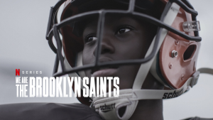 NETFLIX TRAILER DEBUT | We Are: The Brooklyn Saints from Rudy Valdez, Imagine Documentaries, and Amy Berg