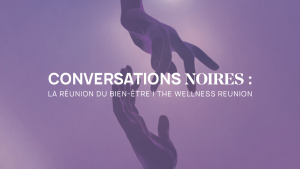 30th Edition of Montreal Black History Month: Black Conversations