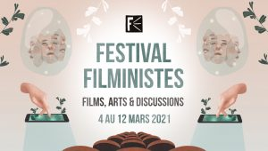 FESTIVAL FILMINISTES – The fourth edition of the Filministes Festival will be held online from March 4 to 12