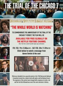 THE TRIAL OF THE CHICAGO 7 | Film Available Free Globally + Message from Aaron Sorkin & the Cast