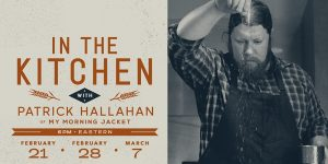 My Morning Jacket's Patrick Hallahan announces new cooking show