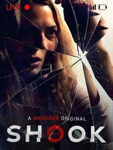 Shocking Social Media Thriller SHOOK (director Jennifer Harrington) – Out Now On Shudder!