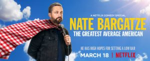 NETFLIX DEBUTS THE TRAILER FOR NATE BARGATZE: THE GREATEST AVERAGE AMERICAN