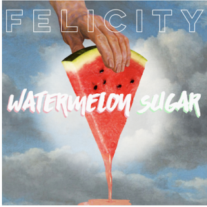 "Felicity Covers Harry Styles' ""Watermelon Sugar"""