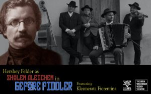 Last chance to see Hershey Felder in Before Fiddler from the Segal Centre