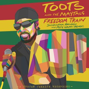 Toots and The Maytals' 'Freedom Train' Gets Remixed By Samantha Ronson and Pete Nappi