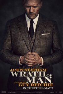 WRATH OF MAN – New Poster for Jason Statham's latest movie with director Guy Ritchie
