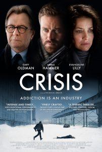 "Nicholas Jarecki's addiction drama CRISIS   Starring Gary Oldman, Evangeline Lilly, Scott ""Kid Cudi"" Mescudi, Greg Kinnear & Michelle Rodriguez  "