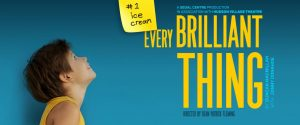 Get your tickets for Every Brilliant Thing at Segal Centre!