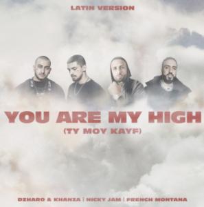 "Nicky Jam x French Montana x Dzharo & Khanza -""BABY YOU ARE MY HIGH (TY MOY KAYF) LATIN VERSION"""