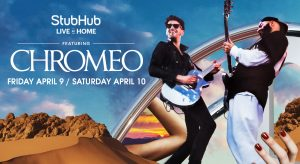 Have plans this weekend? See Chromeo Live At Home