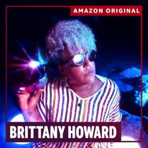"""Brittany Howard Releases Amazon Original Cover of Jackie Wilson's """"(Your Love Keeps Lifting Me) Higher and Higher"""""""