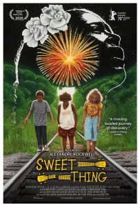 SWEET THING, Director Alexandre Rockwell's Crystal Bear Winner, Starring Lana and Nico Rockwell, Karyn Parsons and Will Patton on Film Movement Soon