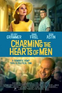 Kelsey Grammer, Anna Friel, Sean Astin star in CHARMING THE HEARTS OF MEN