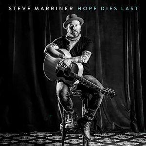 Steve Marriner – Hope Dies Last