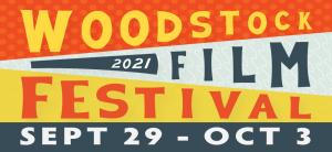 2021 Woodstock Film Festival – Official Format Announcement