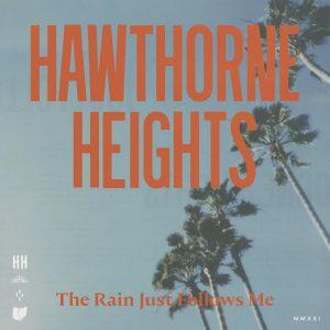 Hawthorne Heights announces new album 'The Rain Just Follows Me'
