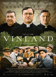 THE VINLAND CLUB by Benoit Pilon, back in cinemas from Friday, August 6