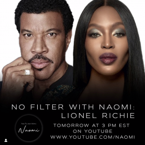 """NAOMI CAMPBELL RETURNS WITH ANOTHER EPISODE OF """"NO FILTER WITH NAOMI"""" FEATURING LIONEL RICHIE"""