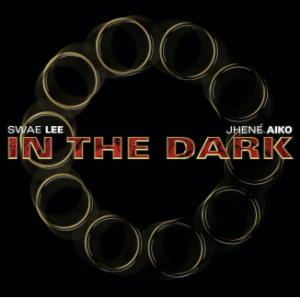 """Swae Lee & Jhené Aiko Release """"In The Dark""""From Marvel Studios' Shang-Chi and The Legend of Ten Rings"""