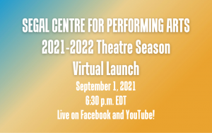 Segal Centre for Performing Arts – Centre Segal – 2021-22 Programme Reveal