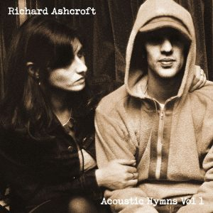 Richard Ashcroft to release 'Acoustic Hymns Vol. 1' on October 29; an album of new acoustic versions of his classic songs