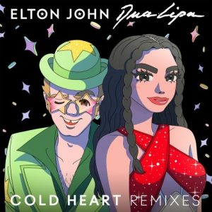 """Elton John with Dua Lipa """"Cold Heart (The Blessed Madonna Remix)"""" Unveiled"""