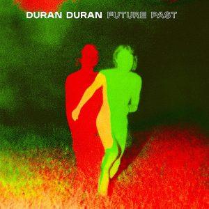 DURAN DURAN RELEASE FIFTEENTH STUDIO ALBUM, 'FUTURE PAST'