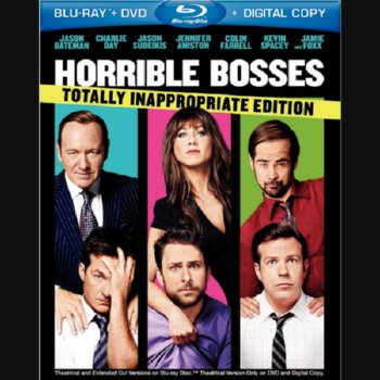 Horrible Bosses: Totally Inappropriate Edition – Blu-ray/DVD Combo Edition