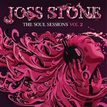 Joss Stone – The Soul Sessions, Vol 2