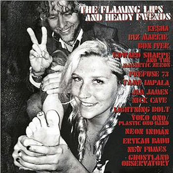The Flaming Lips – The Flaming Lips & Heady Fwends