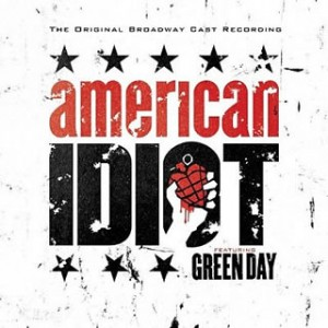 The Original Broadway Cast Recording Featuring Green Day