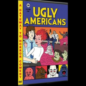 Ugly Americans: Volume One